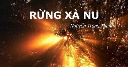 Mở bài Rừng xà nu Nguyễn Trung Thành lớp 12
