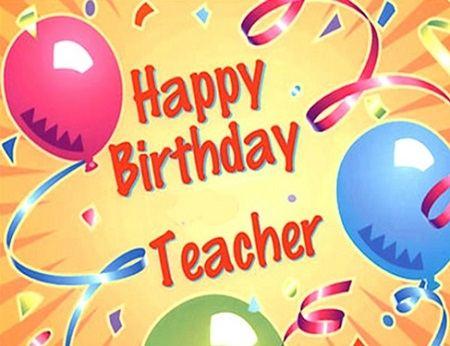 Lời chúc sinh nhật thầy cô giáo