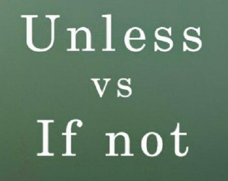Cách dùng Unless, cách chuyển từ IF sang Unless