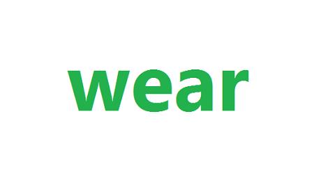 Quá khứ của Wear – chia động từ Wear cần biết