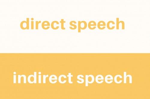 Cách chuyển câu trực tiếp sang gián tiếp và ngược lại