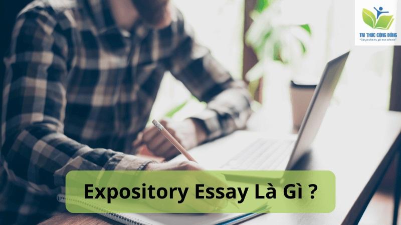 Expository Essay – Mẫu Và Hướng Dẫn Cách Viết Chi Tiết